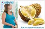 Bà bầu ăn nhiều sầu riêng có tốt cho thai nhi không ở Tphcm