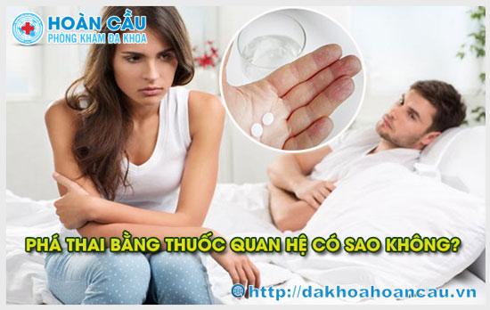Những hậu quả nguy hiểm khi bạn quan hệ khi phá thai bằng thuốc
